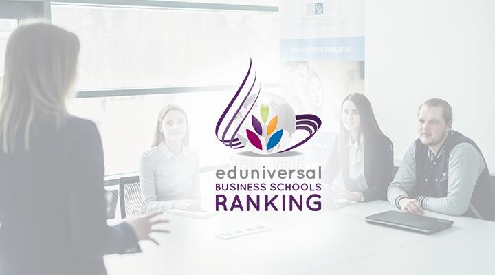 Verslo vadybos fakultetas yra įtrauktas į Eduniversal aukštųjų verslo vadybos mokyklų reitingą