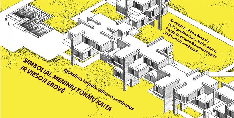 """Kviečiame į mokslinį seminarą """"SIMBOLIAI, MENINIŲ FORMŲ KAITA IR VIEŠOJI ERDVĖ"""""""