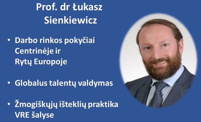 Š. m. balandžio 23-24 paskaitas skaitys Prof. dr Łukasz Sienkiewicz (Lenkija)