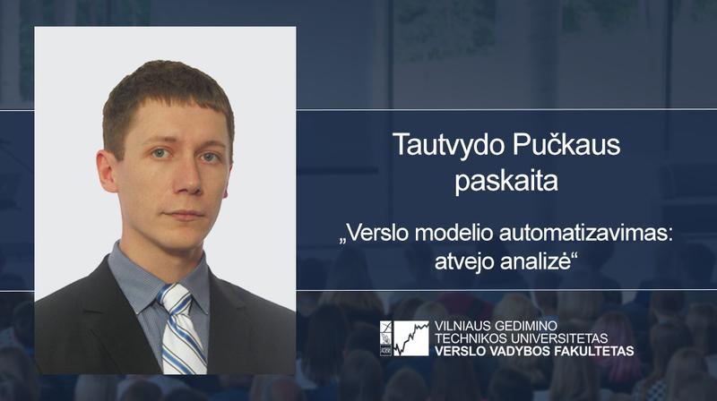 Tautvydo Pučkaus vieša paskaita apie verslo automatizavimą