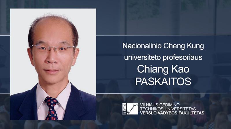 Vyks Nacionalinio Cheng Kung universiteto profesoriaus Chiang Kao paskaitos