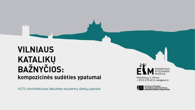 """Fakulteto studentų parodos """"Vilniaus katalikų bažnyčios: kompozicinės sudėties ypatumai"""" atidarymas"""