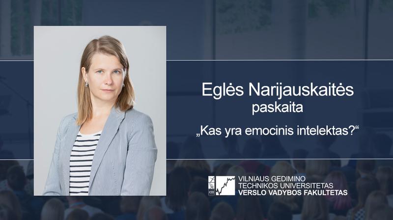 Vyks Eglės Narijauskaitės paskaita