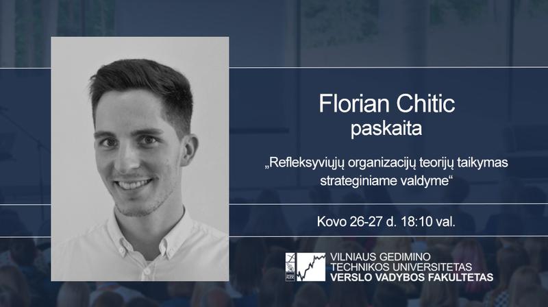 Vyks Florian Chitic paskaita