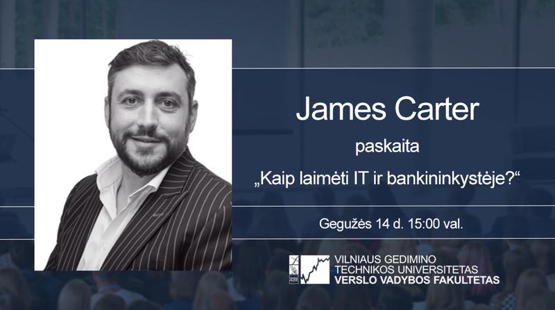 Vyks mokymosi ir plėtros eksperto James Carter paskaita