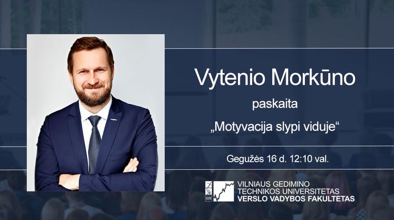 """Vyks """"Paysera LT"""" vadovo Vytenio Morkūno paskaita"""