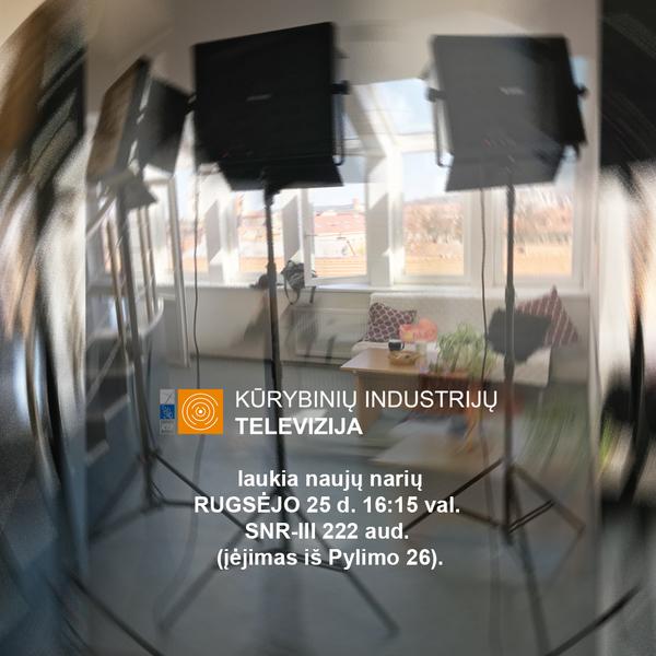 Kūrybinių industrijų televizija laukia naujų narių