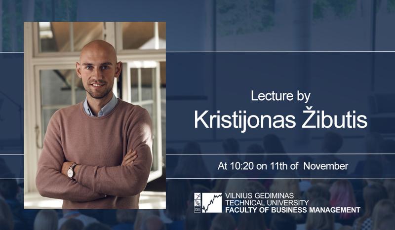 Lecture by Kristijonas Žibutis