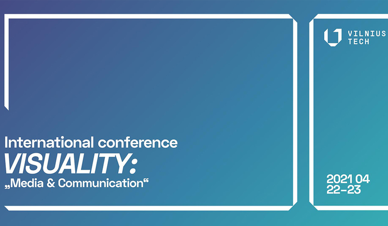 Join the International Conference VISUALITY 2021: MEDIA AND COMMUNICATION