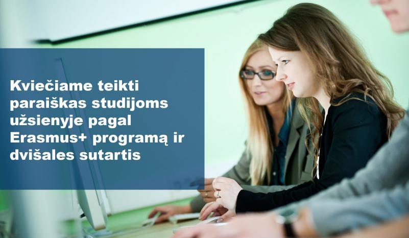 Papildomi kvietimai  Erasmus+ studijoms ir studijoms ne ES šalyse