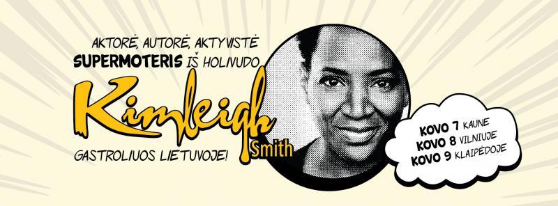 Kūrybinių industrijų fakultete lankysis Holivudo aktorė Kimleigh Smith