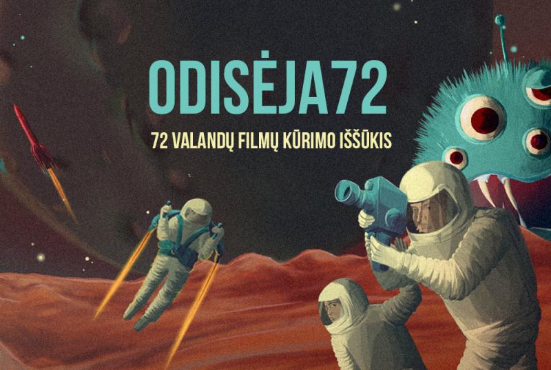 Renginys ODISĖJA72 - 72 valandų filmų kūrimo iššūkis